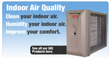 Clean, humidify and improve your indoor air with Bryant Indoor air quality products
