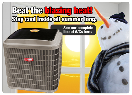Beat the blazing heat with a Bryant air conditioner